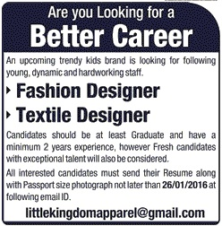 Fashion Designer And Textile Designer Jobs At Little Kingdom Apparel Lahore On 17 January 2016 Paperpk Jobs