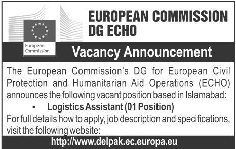 European Commission DG ECHO in Islamabad Jobs 2016 Available for – Logistics Assistant Job Description